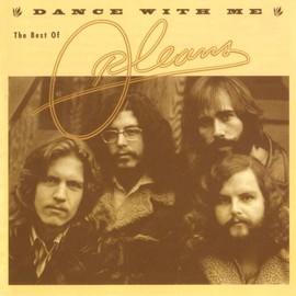 Orleans - Dance With Me: The Best of Orleans