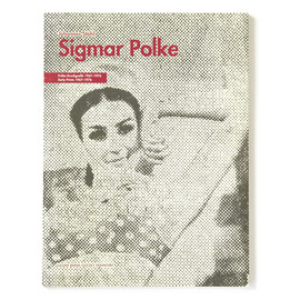 Sigmar Polke - Fruhe Druckgrafik Early Prints 1967-1976