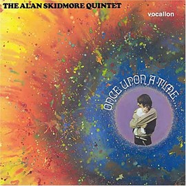 The Alan Skidmore Quintet - Once Upon a Time