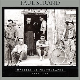 Mark Haworth-Booth - Paul Strand (Masters of Photography Series)