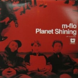 m-flo - Planet Shining (2LP) /  LABSOUL