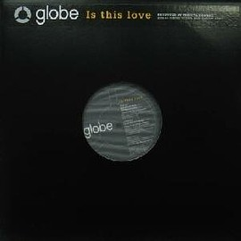 "globe - is this love (12"")"
