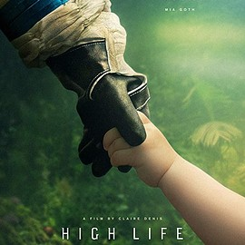Claire Denis (クレール・ドゥニ) - High Life (2018)