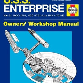 Ben Robinson, Marcus Riley - Star Trek: U.S.S. Enterprise Haynes Manual