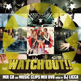 DJ LICCA - WATCH OUT