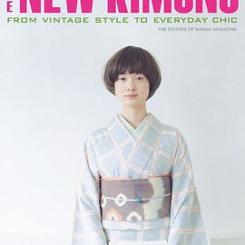 The Editions of Nanao Magazines - The New Kimono from vintage style to everyday chic