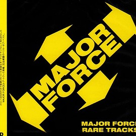 Various Artists - MAJOR FORCE RARE TRACKS