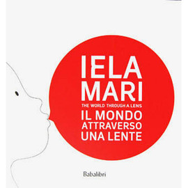 IELA MARI - IELA MARI THE WORLD THROUGH A LENS
