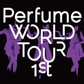 Perfume - Perfume WORLD TOUR 1st