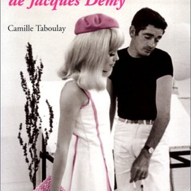 Camille Taboulay - Le Cinema enchante de Jacques Demy