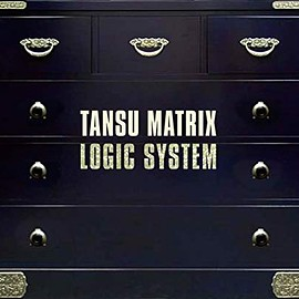 Logic System - TANSU MATRIX