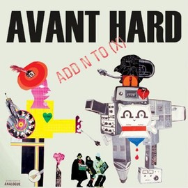 Add N To (X) - Avant Hard