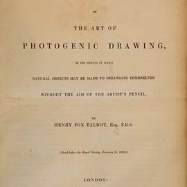 "William Henry Fox Talbot - ""The Art of Photogenic Drawing"", R & JE Taylor, 1839"