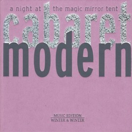 Noel Akchote - Cabaret Moderne: A Night In The Magic Mirror Tent