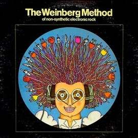The Weinberg Method - of Non-Synthetic Electronic Rock