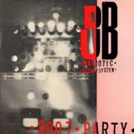 Dub Narcotic Sound System  - Boot Party