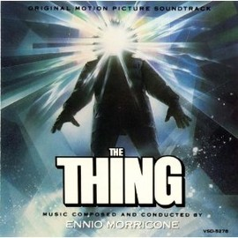 Ennio Morricone - The Thing: Original Motion Picture Soundtrack