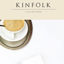 Kinfolk Magazine - Kinfolk Magazine, Issue One