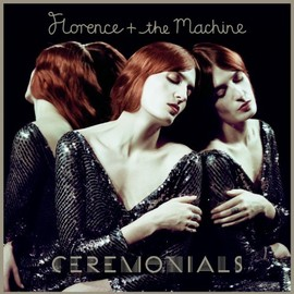 Florence + The Machine - Ceremonials: Deluxe