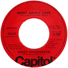 Brief Encounter - What About Love