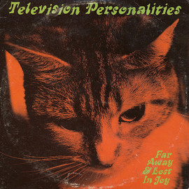 Television Personalities - The Far Away And Lost In Joy EP