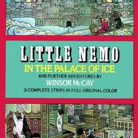 Winsor McCay - Little Nemo in the Palace of Ice and Further Adventures