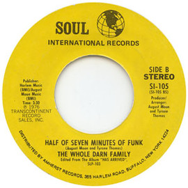 The Whole Darn Family - Half Of Seven Minutes Of Funk