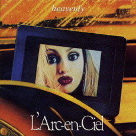 L'Arc~en~Ciel - heavenly