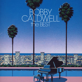 Bobby Caldwell - The Best