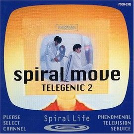 spiral life - SPIRAL MOVE~TELEGENIC2
