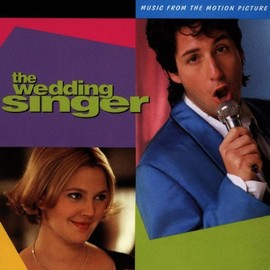 Various Artists - The Wedding Singer: Music From The Motion Picture