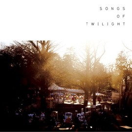 various artists - Songs of Twilight