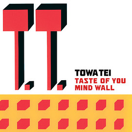 "TOWA TEI - TASTE OF YOU / MIND WALL (7"")"
