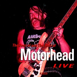 Motorhead - THE BEST OF & THE REST OF MOTORHEAD LIVE