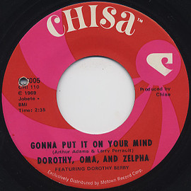 Dorothy, Oma, And Zelpha - Gonna Put It On Your Mind / Henry Blake