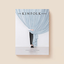 KINFOLK - THE KINFOLK HOME
