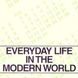 Henri Lefebvre  - Everyday Life in the Modern World (Classics in Communication and Mass Culture)