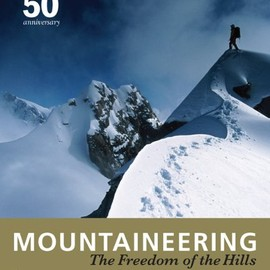 Mountaineers Books - Mountaineering: Freedom of the Hills, 50th Anniversary