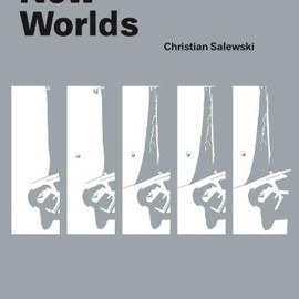 Christian Salewski - Dutch New Worlds, Designed by Joost Grootens