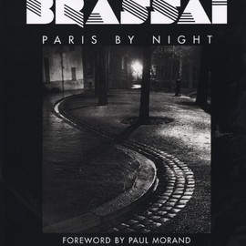 Brassai - Brassai : Paris By Night