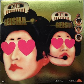 "Geisha Girls (Ken & Sho) - Geisha ""Remix"" Girls (Vinyl)"