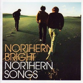 NORTHERN BRIGHT - NORTHERN SONGS