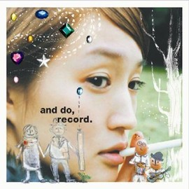 安藤裕子 - and do,record