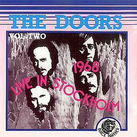 The Doors - Live In Stockholm '68 - Volume Two