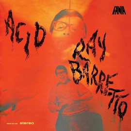Ray Barretto - Acid/Ray Barretto