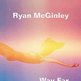 ryan macginley - way far