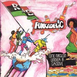 ファンカデリック Funkadelic - One Nation Under a Groove