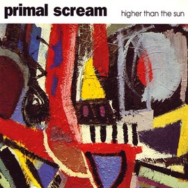Primal Scream - Higher Than The Sun