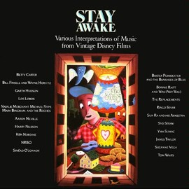 Various Artists - Stay Awake / 眠らないで: Various Interpretations of Music from Vintage Disney Films