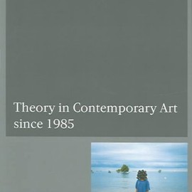 Zoya Kocur & Simon Leung - Theory in Contemporary Art since 1985